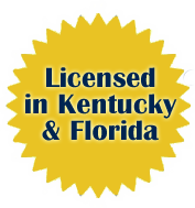 Licensed in Kentucky & Florida